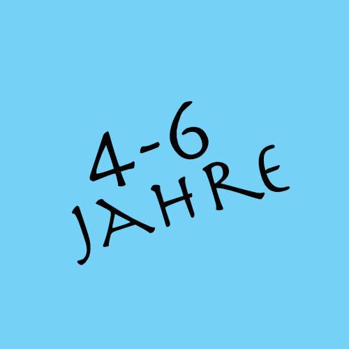 ab 4 - 6 jahre